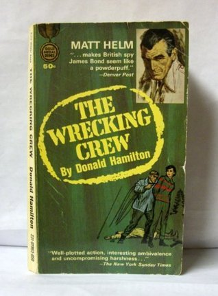 The Wrecking Crew: # 2 in the Matt Helm Suspense Series  by  Donald Hamilton