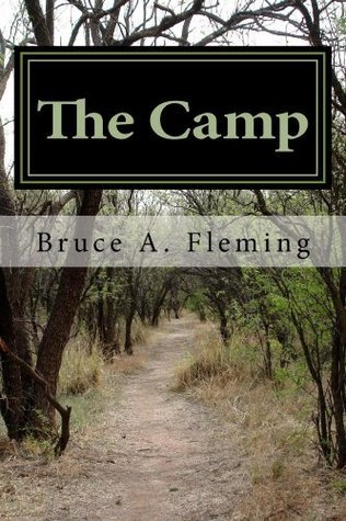 The Camp  by  Bruce Fleming