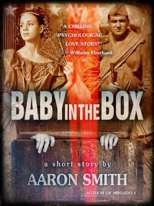 Baby in the Box Aaron   Smith