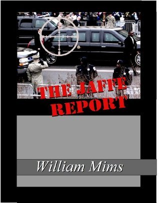 The Jaffe Report  by  William Mims