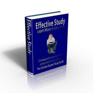 Effective Study: Learn More in Less time (1) Zerlian Zasha