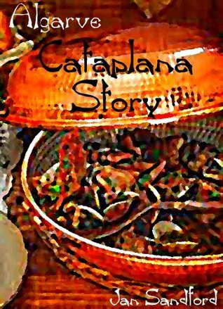 Algarve - Cataplana Story Jan Sandford