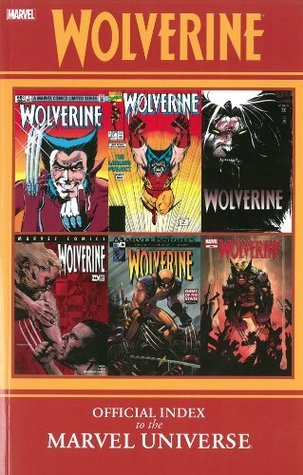 Wolverine: Official Index to the Marvel Universe  by  Marvel Comics