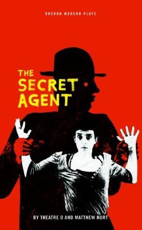 The Secret Agent Theatre O