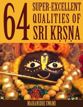 64 Super Excellent Qualities of Sri Krsna Mahanidhi Swami