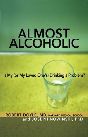 Almost Alcoholic Joseph Nowinski