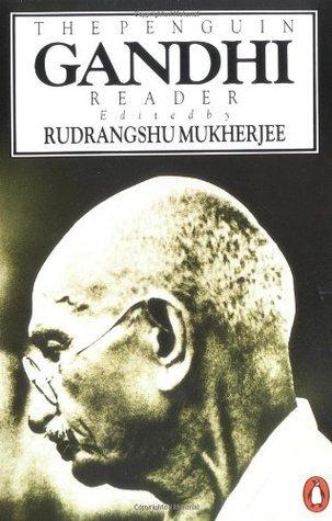 The Penguin Gandhi Reader Mahatma Gandhi