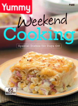 Yummy Weekend Cooking  by  Yummy Books team