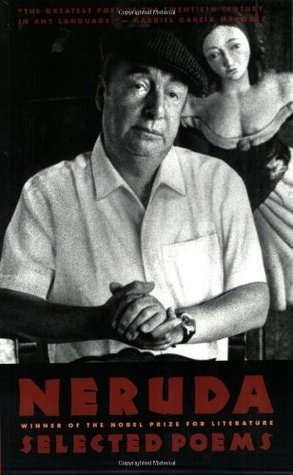 Neruda: Selected Poems Pablo Neruda