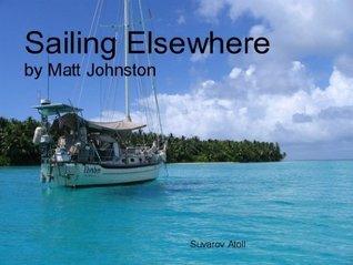 Sailing Elsewhere Matt Johnston