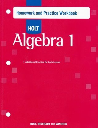 Algebra 1: Homework and Practice Workbook  by  Holt, Rinehart, and Winston