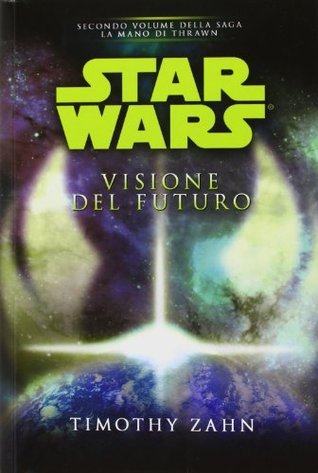 Star Wars: Visione del futuro  by  Timothy Zahn