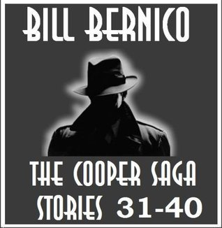 The Cooper Saga 04 (Stories 31-40) Bill Bernico