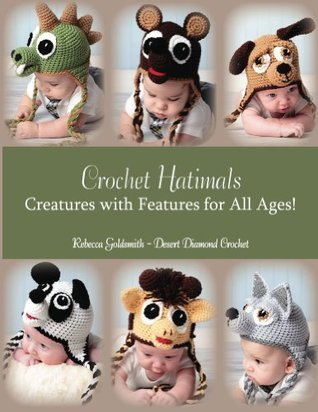 Crochet Hatimals Rebecca Goldsmith