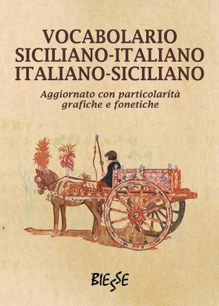 Vocabolario Siciliano-Italiano - Italiano-Siciliano Unknown