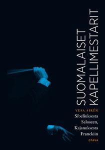 Suomalaiset kapellimestarit  by  Vesa Siren