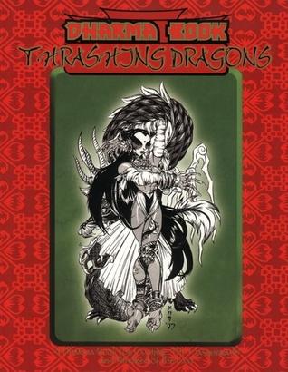 Dharma Book: Thrashing Dragons Geoffrey Grabowski