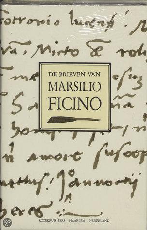 De brieven van Marsilio Ficino  by  Marsilio Ficino