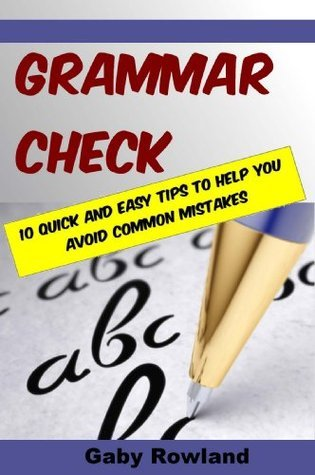 Grammar Check  by  Gaby Rowland