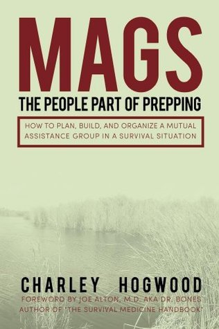 MAGS: The People Part of Prepping Charley Hogwood
