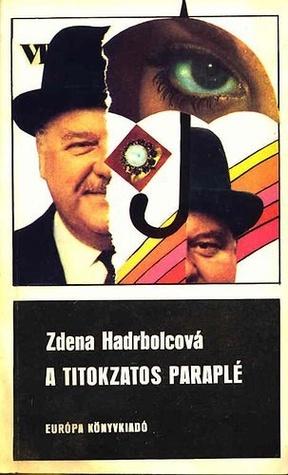 A titokzatos paraplé [Fekete könyvek]  by  Zdena Hadrbolcová