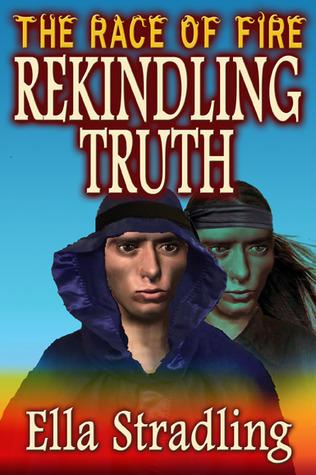 Rekindling Truth Ella Stradling
