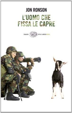 Luomo che fissa le capre  by  Jon Ronson