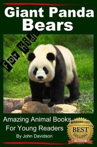 Pandas - For Kids - Amazing Animal Books for Young Readers John Davidson
