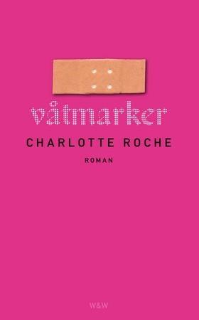 Våtmarker Charlotte Roche