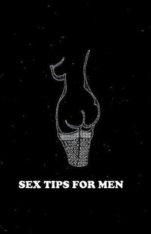 sex tips for men  by  Jennifer Lovelegs