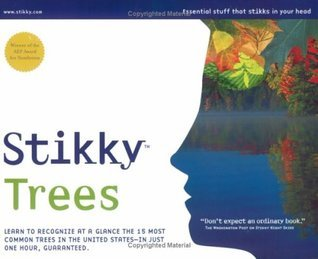 Stikky Trees: Learn to recognize at a glance the 15 most common trees in the United States--in just one hour, guar  by  Laurence Holt