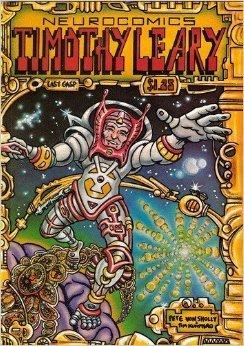 Timothy Leary Neurocomics Timothy Leary