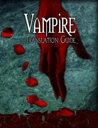 Vampire Translation Guide  by  Rose Bailey