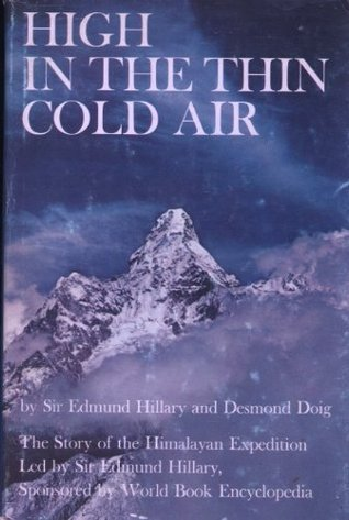 High in the Thin Cold Air  by  Edmund Hillary
