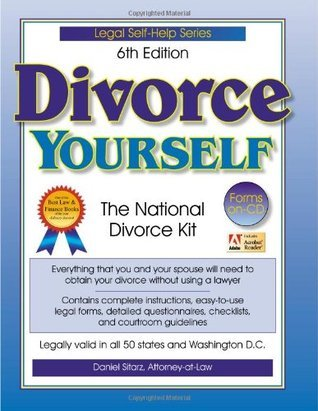 Divorce Yourself: The National Divorce Kit [with CD]  by  Daniel Sitarz