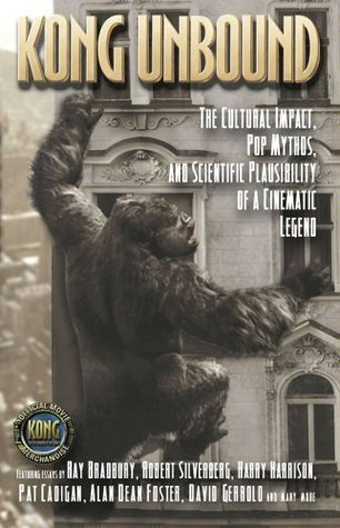 Kong Unbound (Kong: The 8th Wonder of the World)  by  Karen Haber
