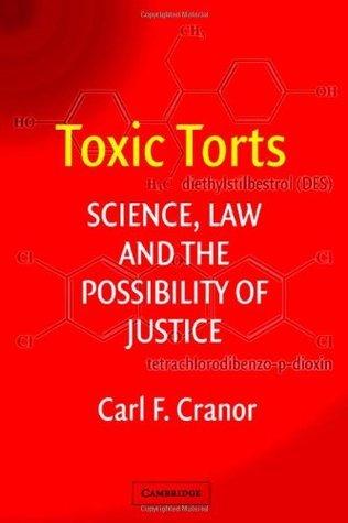 Toxic Torts Carl F. Cranor