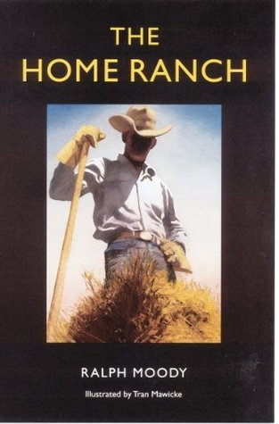 The Home Ranch (Bison Book) Ralph Moody