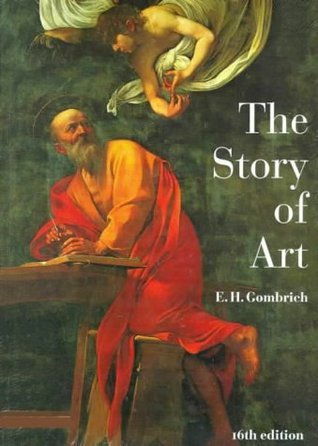 The Story of Art (16th Edition) E.H. Gombrich
