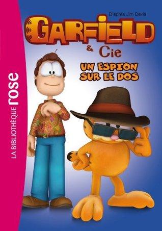 Garfield 08 - Un espion sur le dos  by  Jim Davis