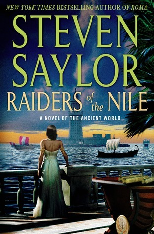 Raiders of the Nile (Ancient World, #2) Steven Saylor