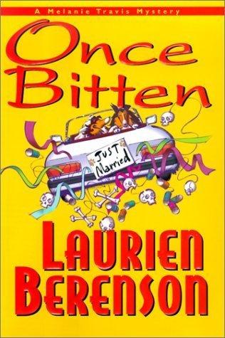 Once Bitten (Melanie Travis Mysteries, #8)  by  Laurien Berenson