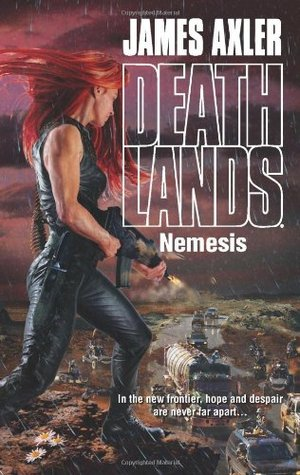 Nemesis (Deathlands, #108) James Axler