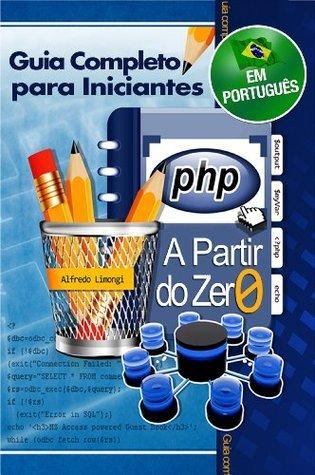 PHP a partir do zero  by  Alfredo Limongi