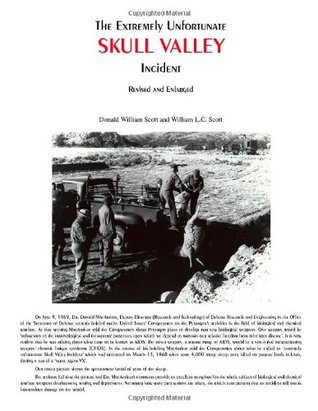 The Extremely Unfortunate Skull Valley Incident  by  Donald William Scott
