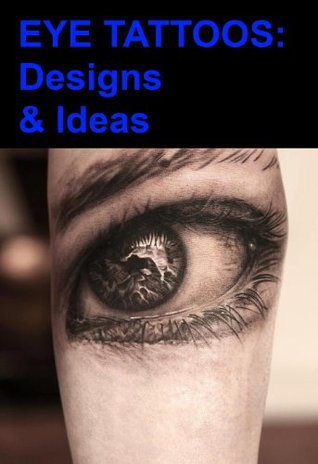 Eye Tattoos: Designs & Ideas Barry Heckford