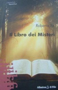 Il Libro dei Misteri  by  Roberto Re