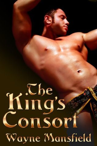 The Kings Consort  by  Wayne Mansfield