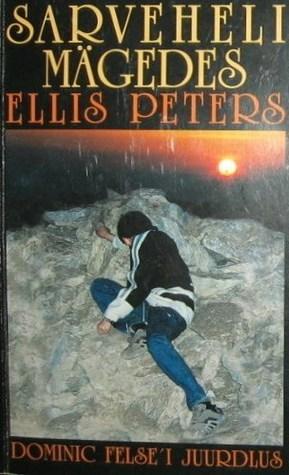 Sarveheli mägedes Ellis Peters