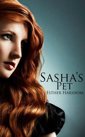 Sashas Pet  by  Esther Harshom